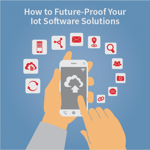 How to Future-Proof Your IoT Software Solutions